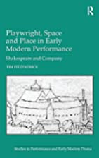 Playwright, Space and Place in Early Modern…