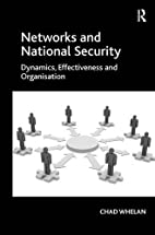 Networks and National Security: Dynamics,…