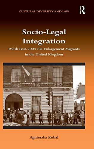 socio-legal-integration-polish-post-2004-eu-enlargement-migrants-in-the-united-kingdom-cultural-diversity-and-law