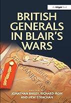British Generals in Blair's Wars…