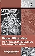 Beyond NGO-ization: The Development of…
