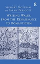 Writing Wales, from the Renaissance to…