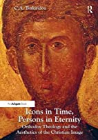 Icons in Time, Persons in Eternity: Orthodox…