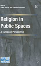 Religion in Public Spaces: A European…