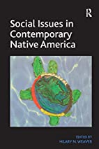 Social Issues in Contemporary Native…