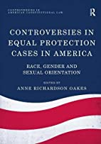 Controversies in Equal Protection Cases in…