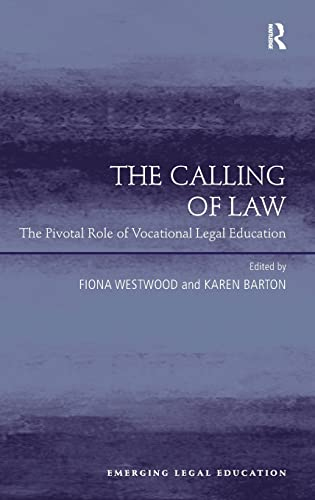 the-calling-of-law-the-pivotal-role-of-vocational-legal-education-emerging-legal-education