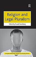 Religion and Legal Pluralism (Ashgate…