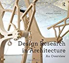 Design Research in Architecture: An Overview…