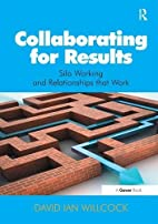 Collaborating for Results: Silo Working and…