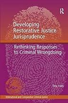 Developing restorative justice jurisprudence…