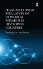 Legal and Ethical Regulation of Biomedical…