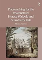 Place-making for the imagination : Horace…
