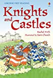 Firth, Rachel: Knights and Castles (Usborne First Reading)