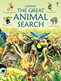 Jackson, Ian: The Great Animal Search (Usborne Great Searches)