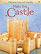 Make This Castle (Usborne Cut Out Models) by…