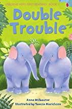 Double Trouble by Anna Milbourne
