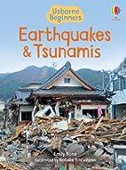 Usborne Beginners: Earthquakes and Tsunamis…
