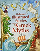 Illustrated Stories from the Greek Myths.…