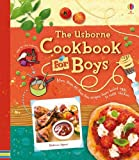 Wheatley, Abigail: Cookbook for Boys (Usborne Cookbooks)