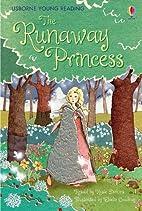 The Runaway Princess (Young Reading (Series…