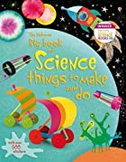 Big Book of Science Things to Make and Do.…