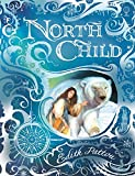 Pattou, Edith: North Child