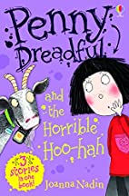 Penny Dreadful and the Horrible Hoo-hah by…