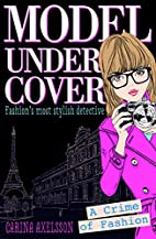 A Crime of Fashion (Model Under Cover) by…