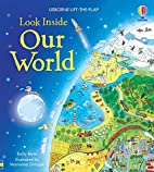 Look Inside Our World (Look Inside) by Emily…