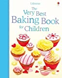 Patchett, Fiona: The Very Best Baking Book for Children