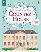 Doll's House Sticker Book Country House…