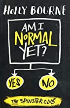 Am I Normal Yet? (The Normal Series) by…