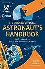 The Usborne Official Astronaut's Handbook (Handbooks) - Usborne