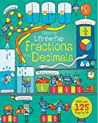 Lift-the-flap Fractions and Decimals by…
