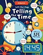 Lift-the-Flap Telling the Time by Rosie Hore