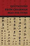 Tse-Tung, Mao: Quotations From Chairman Mao Tse-Tung