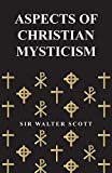 Scott, W.: Aspects Of Christian Mysticism