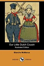 Our Little Dutch Cousin (Illustrated…