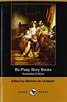 Bo-Peep Story Books (Illustrated Edition)…