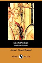 Daemonologie by James I King of England