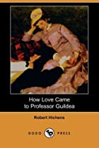 How Love Came to Professor Guildea (Dodo…