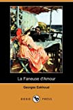 Eekhoud, Georges: La Faneuse D'Amour (Dodo Press) (French Edition)