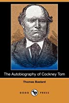 The Autobiography of Cockney Tom (HTML only)…