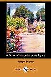 Skipsey, Joseph: A Book of Miscellaneous Lyrics (Dodo Press)