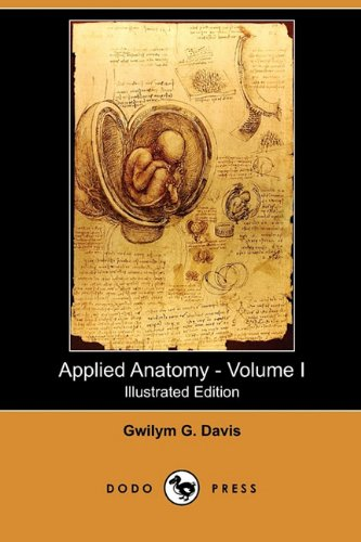 applied-anatomy-the-construction-of-the-human-body-volume-i-illustrated-edition-dodo-press