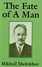 The Fate of a Man by Mikhail Sholokhov