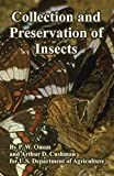 Oman, P.W.: Collection And Preservation of Insects