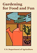 Gardening for Food and Fun: 1977 Yearbook of…