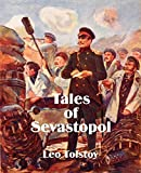 Tolstoy, Leo: Tales of Sevastopol